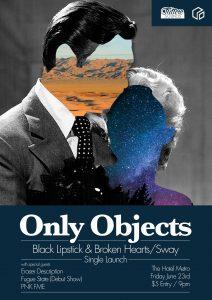 Only Objects, Eraser Description, Fugue State + PNK FME Fri 23 June