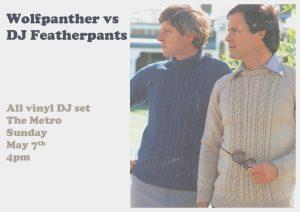 Wolfpanther vs DJ Featherpants Sun 7 May