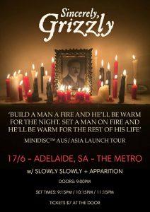 Sincerely, Grizzly + Slowly Slowly (Melb) + Apparition Sat 17 June
