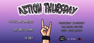 SX Riot, Violet Crams, The Real Mac Dimarco Thurs 31 Aug