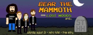 Bear the Mammoth are heading North West to Adelaide to pay their respects to their favourite band to have ever graced the hallowed grounds of the 5000s. Also lending their support for this sombre ceremony are everyones favourite Zelda fans - Lost Woods. Come along and share a tear, a story, or even complain about the passing of Stranger Things Have Happened. 26 Sug