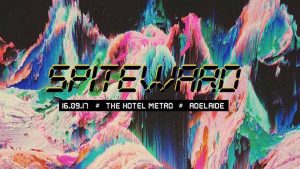 Spite Ward, Apteria + Daddy Knows Sat 16 Sept