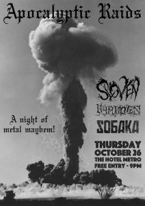 Sloven, Sобака, & Eyes More Skull Than Eyes at the Hotel Metro Thu 26 Oct