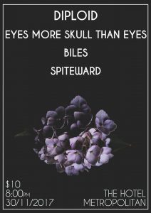 Diploid (Aust Tour) + Biles + Spiteward + Eyes More Skull Than Eyes Fri 30 Nov