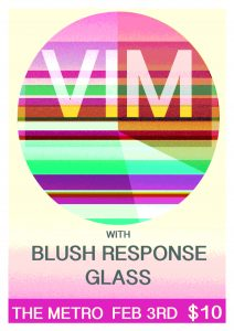 VIM (Melb) + Blush Response + Glass Sat 2 Feb