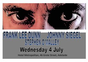 Frank Lee Dunn, Johnny Siegel & Stephen O'Malley Wed 4 July