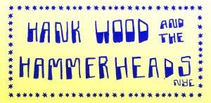 Hankwood and the Hammerheads + Hydromedusa Sun 29 July