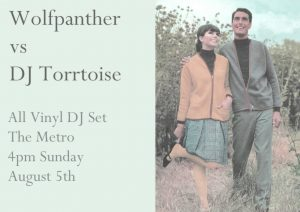 Wolfpanther vs DJ Torrtoise Sun 5 Aug