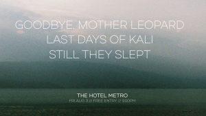 Goodbye, Mother Leopard / Last Days of Kali / Still They Slept Fri 3 Aug