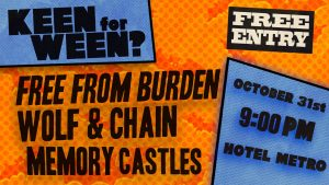 Wed 31 Oct Memory Castles + Free from Burden + Wolf and Chain