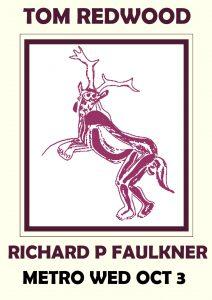 Wed 3 Oct Tom Redwood Richard Faulkner