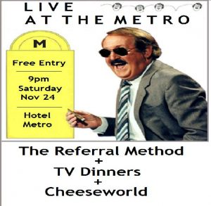 Sat 24 Nov The Referral Method, TV Dinners and Cheeseworld