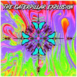 Sat 26 Jan Caterpillar Explosion LIVE DEBUT